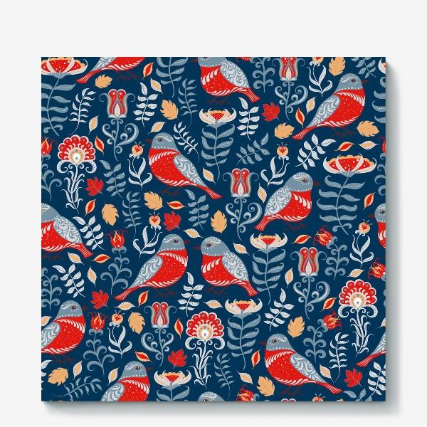 Холст «Паттерн с птицами и цветами на синем фоне. Фольклорный стиль.»