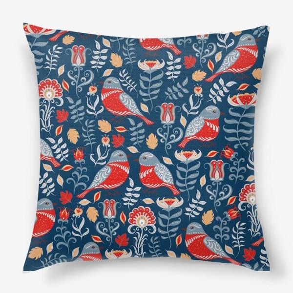 Подушка «Паттерн с птицами и цветами на синем фоне. Фольклорный стиль.»