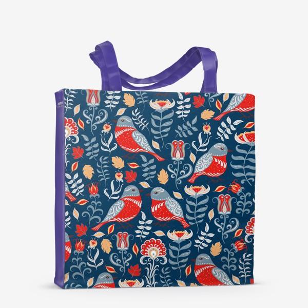 Сумка-шоппер «Паттерн с птицами и цветами на синем фоне. Фольклорный стиль.»