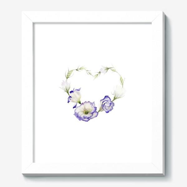 Картина «Сердце с эустомой»