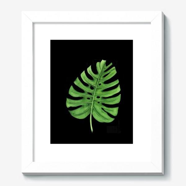 Картина «Тропики. Лист монстеры на черном фоне»