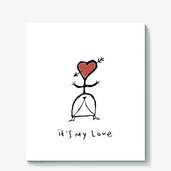 Холст «It`s My Love»