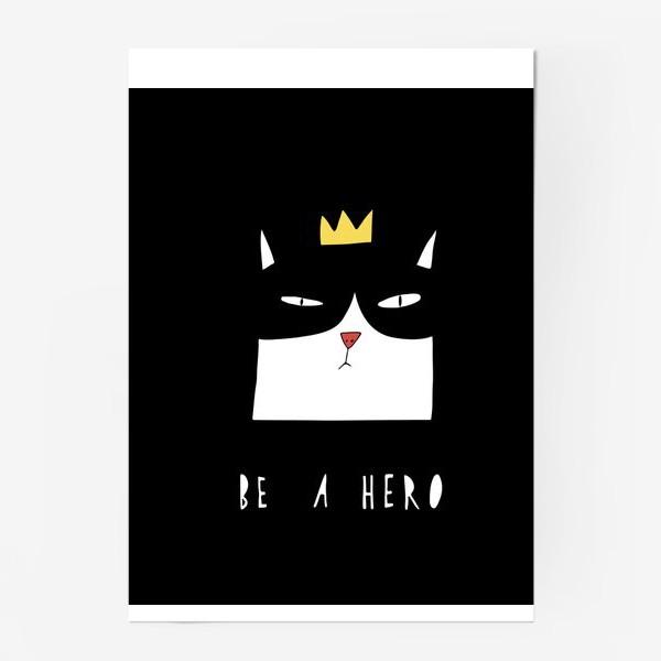 Постер «Be A Hero»