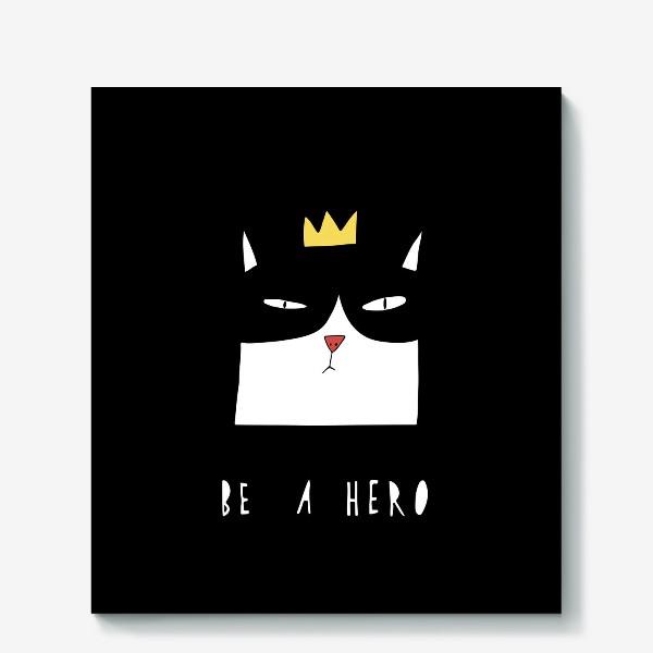Холст «Be A Hero»