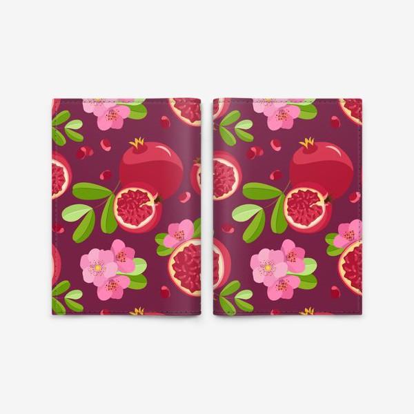 Обложка для паспорта «Сладкий гранат с цветами»