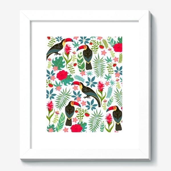 Картина «Туканы с орнаментом на фоне тропических цветов и листьев.»
