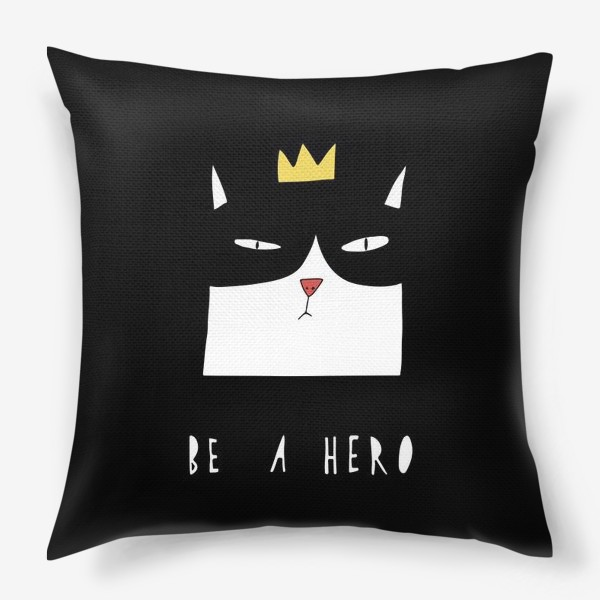 Подушка «Be A Hero»