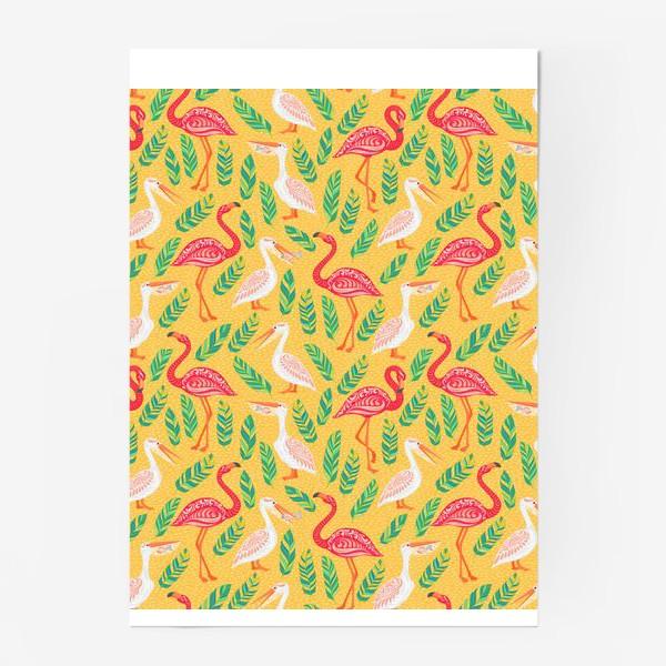 Постер «Пеликаны, фламинго, тропические листья на желтом фоне. »