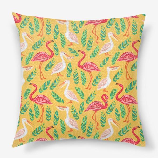 Подушка «Пеликаны, фламинго, тропические листья на желтом фоне. »