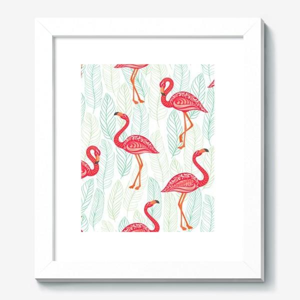 Картина «Розовые фламинго с орнаментами на фоне листьев. Бесшовный паттерн.»