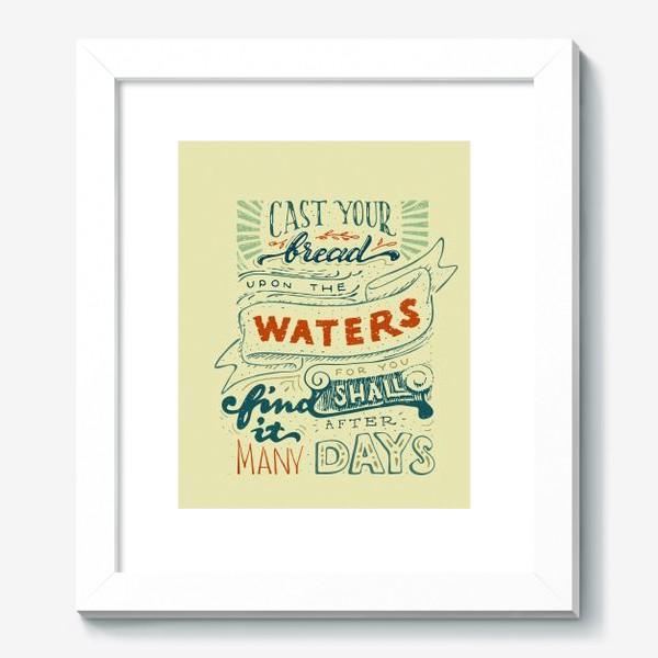 Картина «Отпускай хлеб свой по водам»