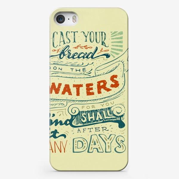 Чехол iPhone «Отпускай хлеб свой по водам»
