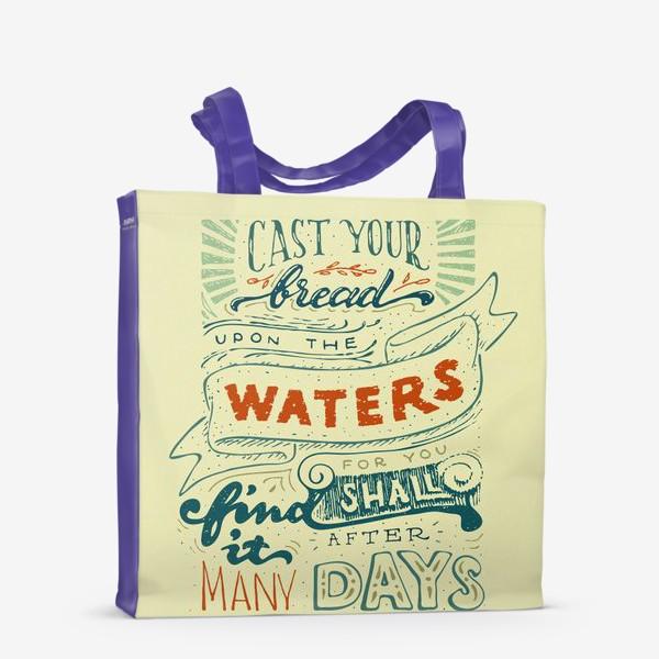 Сумка-шоппер «Отпускай хлеб свой по водам»