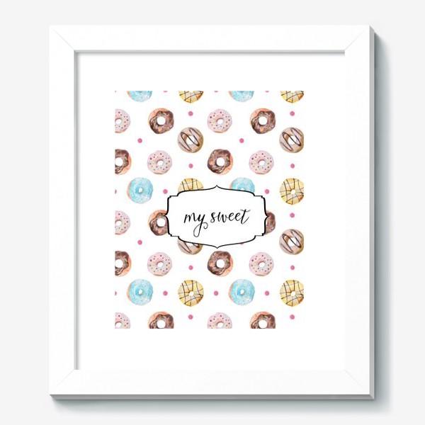 Картина «Мой сладкий пончик! »