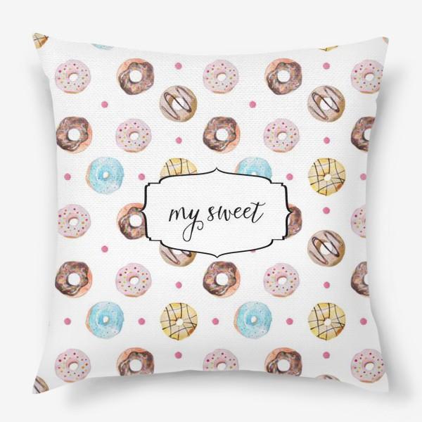 Подушка «Мой сладкий пончик! »