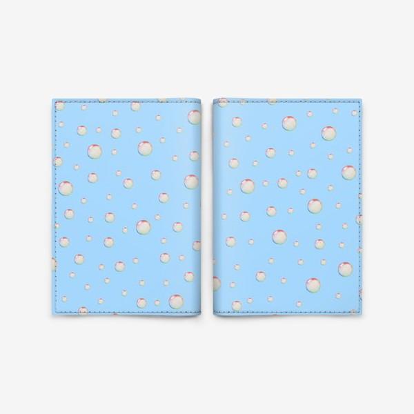 Обложка для паспорта «Пузыри»