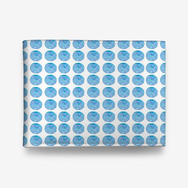 Кошелек «Мерцающий голубой горошек. Акварельные круги. Blue watercolor dots.»