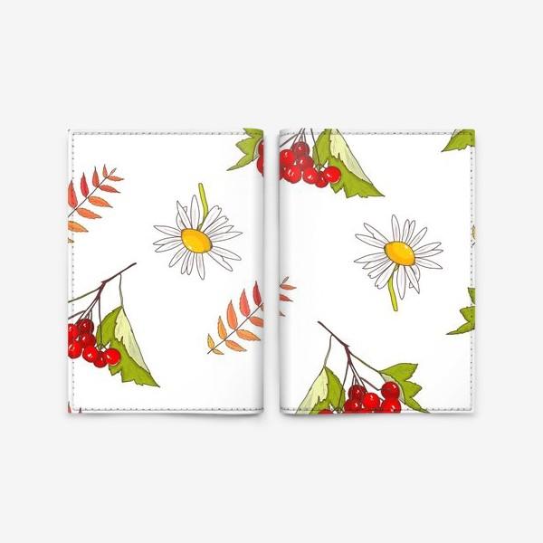Обложка для паспорта «Осень, ромашка, лето, калина»
