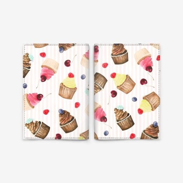 Обложка для паспорта «Яркие капкейки и ягоды»