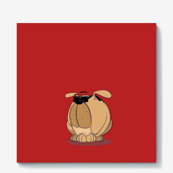Холст «Крутой мой верный пес»