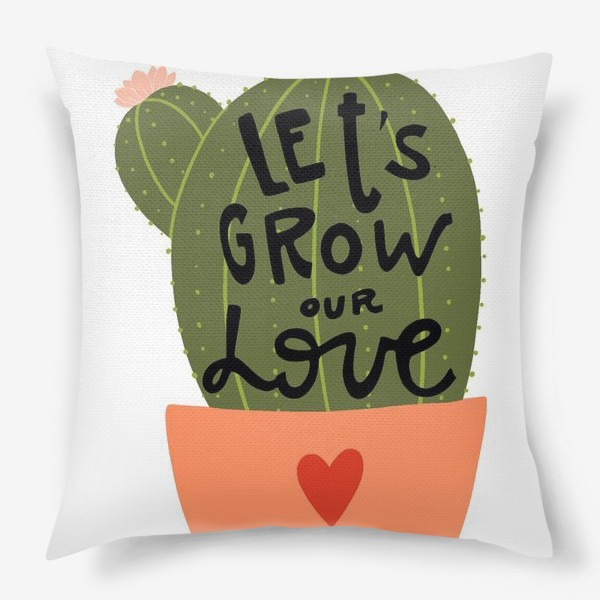 Подушка «lets grow our love»