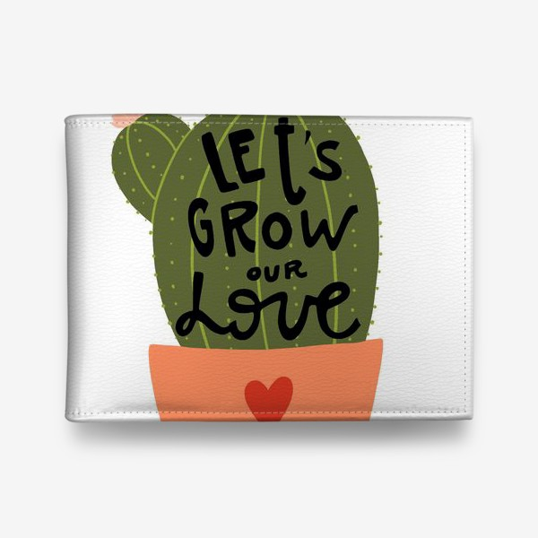 Кошелек «lets grow our love»