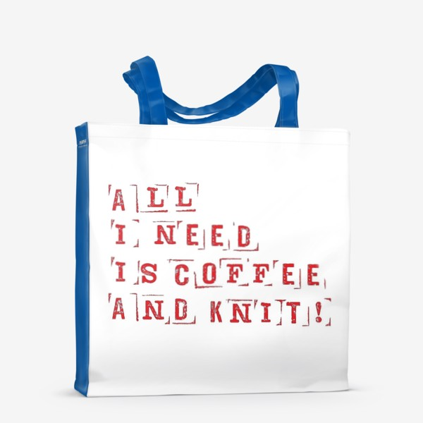 Сумка-шоппер «All I need is coffee and knit (red)»