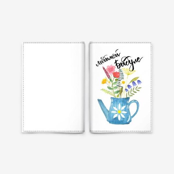 Обложка для паспорта «Любимой бабуле»
