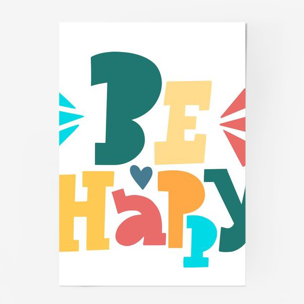 Постер «Be Happy»
