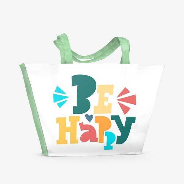 Пляжная сумка «Be Happy»