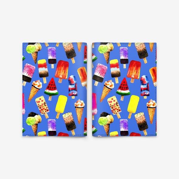 Обложка для паспорта «Акварельное разное и яркое мороженное на синем фоне. Безшовный узор»