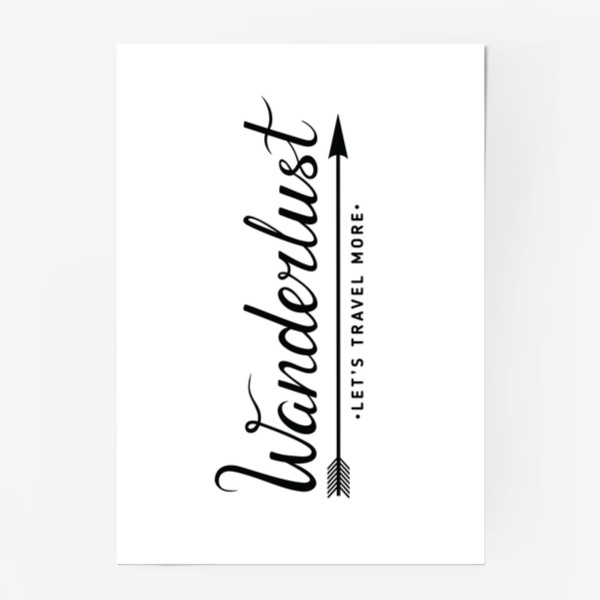 Постер «Wanderlust. Let's travel more»