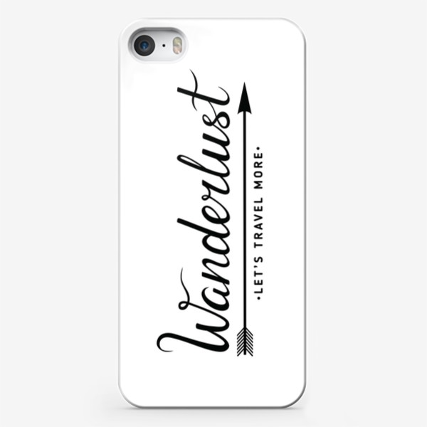 Чехол iPhone «Wanderlust. Let's travel more»