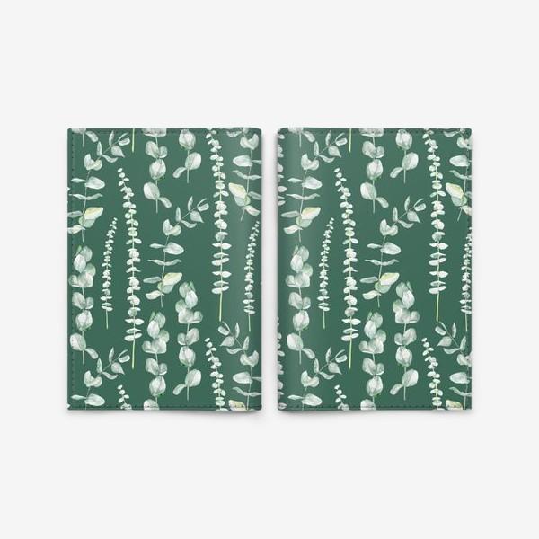 Обложка для паспорта «Орнамент с ветками эвкалипта на зеленом фоне»