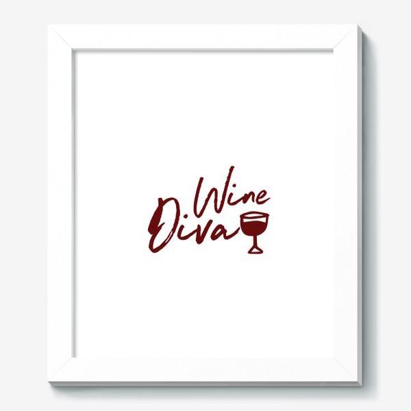 Картина «Wine Diva»