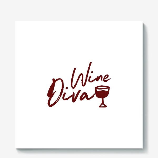 Холст «Wine Diva»