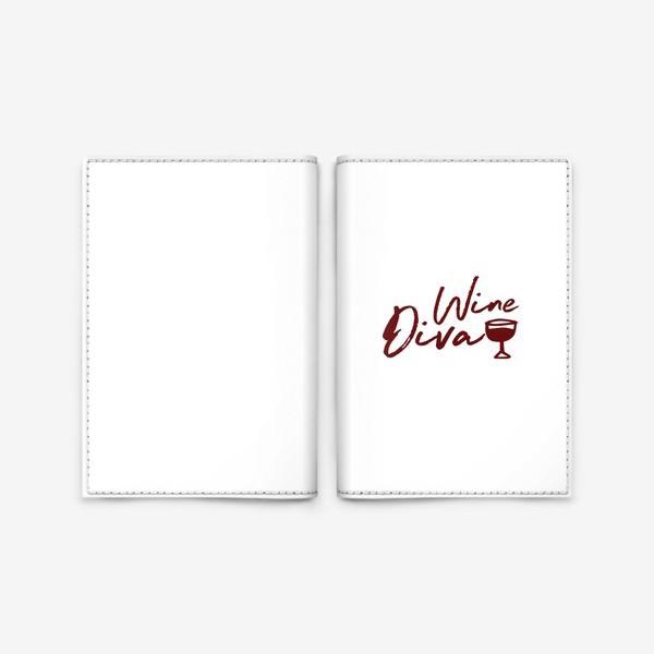Обложка для паспорта «Wine Diva»