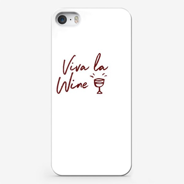 Чехол iPhone «Viva la Wine»