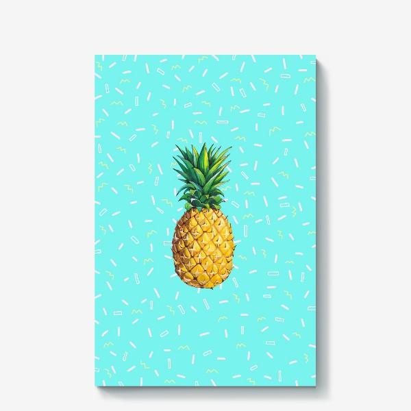 Холст «Сочный ананас »