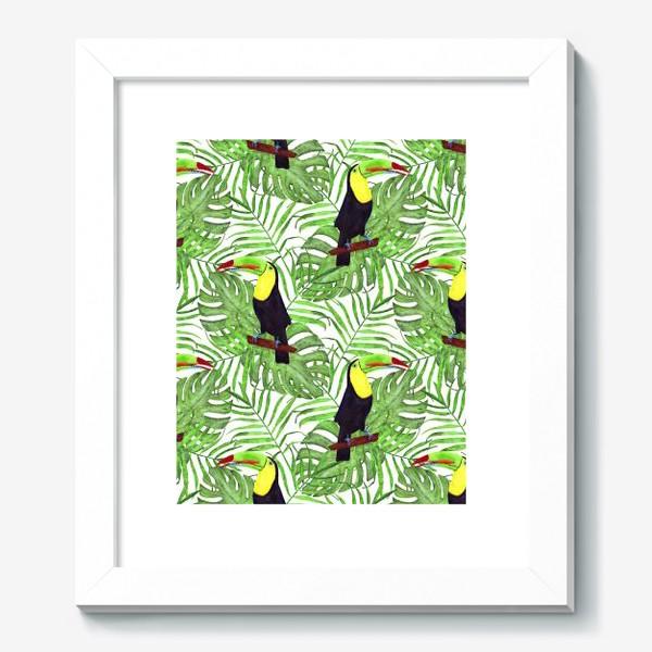 Картина «акварельный тропический паттерн с туканом и листьми пальмы и монстеры»
