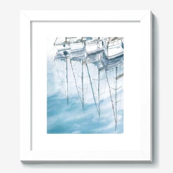 Картина «Морская серия: Отражения в воде. Яхты»