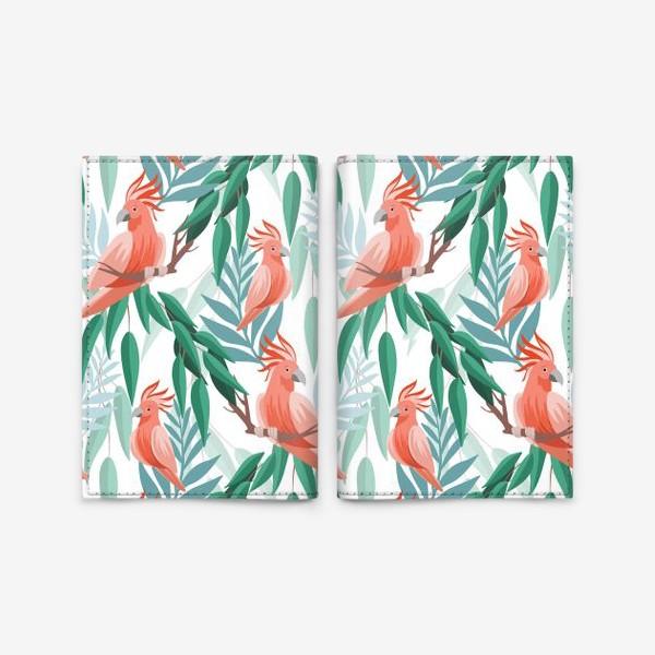 Обложка для паспорта «Тропический паттерн с какаду и листьями»