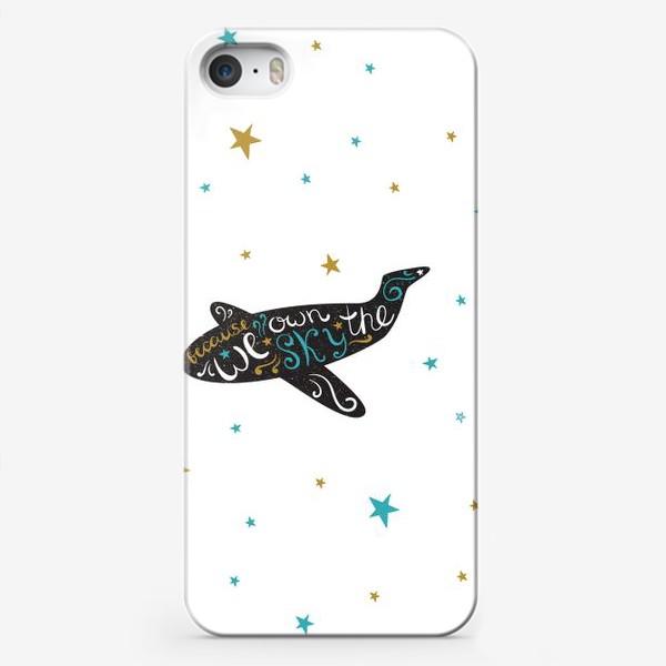 Чехол iPhone «Самолет и звезды. Because we own the sky»