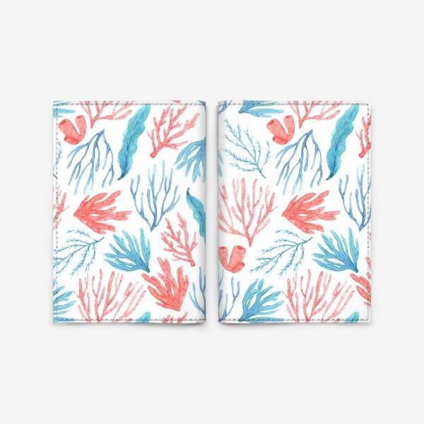 Обложка для паспорта «Яркие кораллы и водоросли»