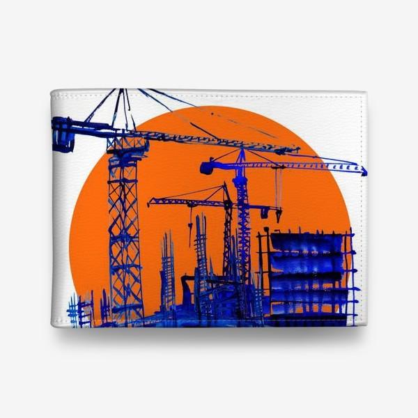 Кошелек «Акварель в синих тонах, изображающая стройку и подьемные краны к Дню строителя»