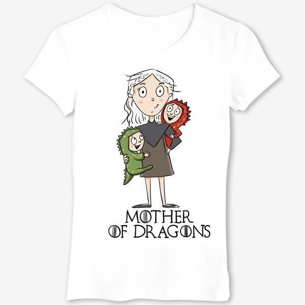 Футболка «Мать матерь 2 драконов»