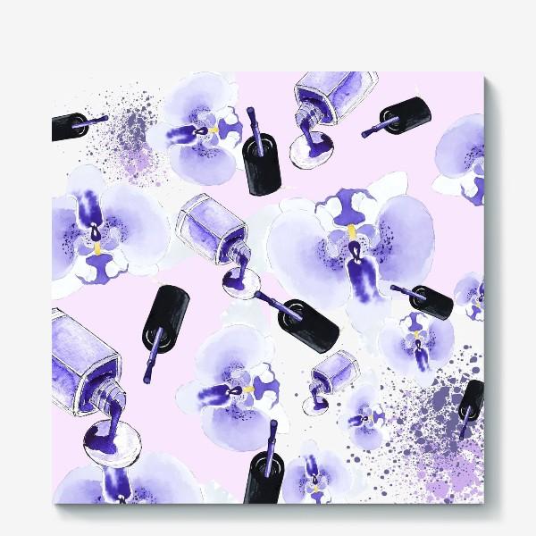Холст «Fashion Nails Орхидея Лак »