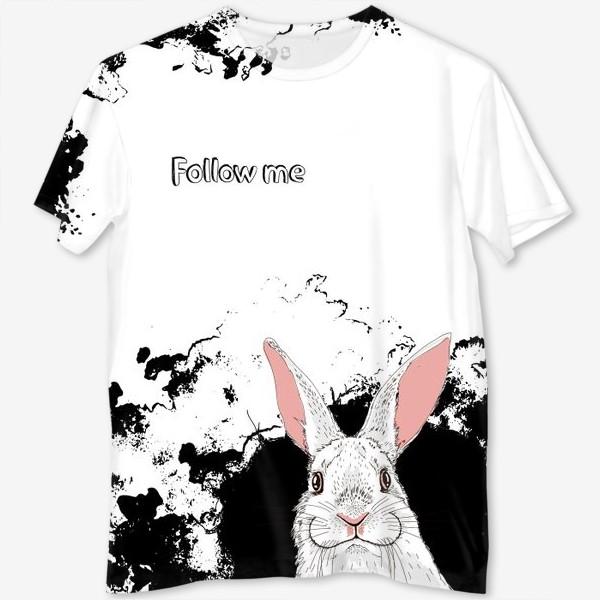 Футболка с полной запечаткой «Следуй за белым кроликом»