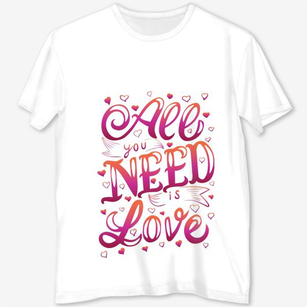 Футболка с полной запечаткой «all you nees is love»