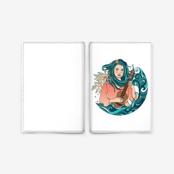 Обложка для паспорта «Русалка играет на укулеле»